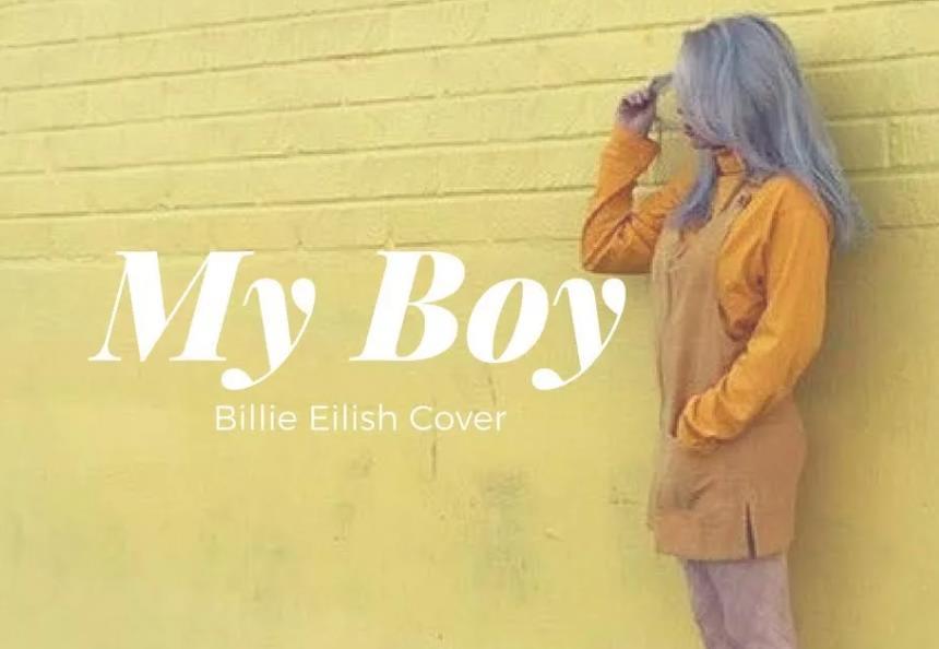 my boy перевод песни Билли Айлиш